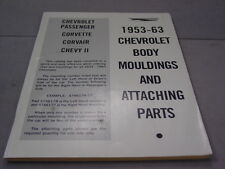 53 - 63 CHEV CHEVY CHEVROLET TRIM PARTS BOOK MOULDINGS & ATTACHING PARTS RARE!