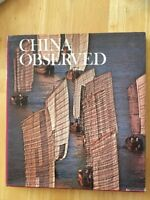 China Observed (1981, Hardcover) Travel Culture Vintage Coffee Table Book Asia