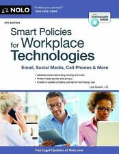 Smart Policies for Workplace Technologies : Email, Blogs, Cell Phones and...