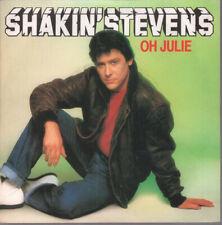 "SHAKIN STEVENS Oh Julie 7"" VINYL B/w I'm Knockin'  Writing Inside Pic Sleeve ("