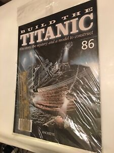 1/250 Hachette Build The Titanic Model Ship Issue 86 Inc Part Pictured.