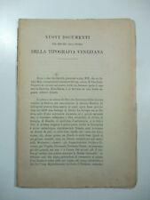 R. Fulin, Nuovi documenti per servire alla storia della tipografia veneziana