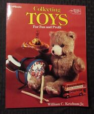 1985 Collecting TOYS For Fun And Profit by William Ketchum 1st HP Books VF-
