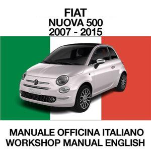 FIAT NUOVA 500 2007 / 2015. Service Manuale Officina riparazione ITALIANO ELEARN