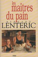 Les maitres du pain.Bernard LENTERIC.France loisirs  L003