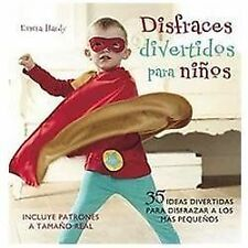 Disfraces divertidos para ninos / Cute and Easy Costumes for Kids: 35-ExLibrary