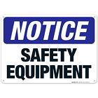 Safety Equipment Sign, OSHA Sign,