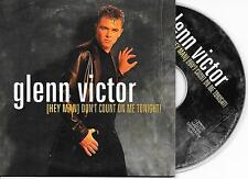 GLENN VICTOR - (Hey man) Don't count on me tonight CDS 2TR (GET READY!) 2001