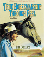 True Horsemanship Through Feel Second Edition
