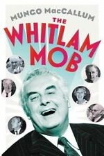 The Whitlam Mob by Mungo MacCallum (Paperback, 2014)