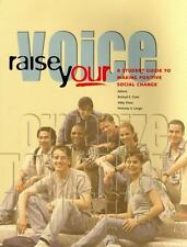 Raise Your Voice: A Student Guide to Making Positive Social Change, , , Good, 20