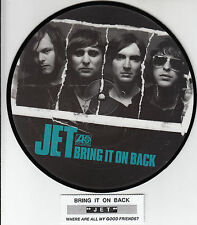 "JET  Bring It On Back  PICTURE DISC  7"" 45 rpm record BRAND NEW + juke box strip"