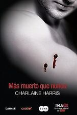 Mas muerto que nunca / Dead as a Doornail (Sookie Stackhouse) (Spanish Edition)