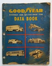 1930s Goodyear Tire Data Book Highway and Off the Road
