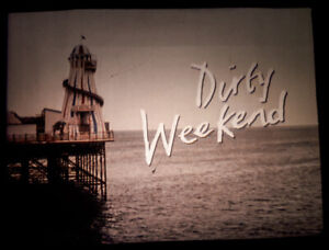 35mm FEATURE FILM: DIRTY WEEKEND (1993)