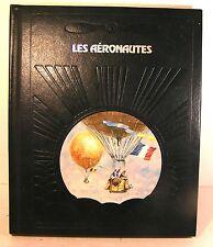 """livre coll à la conquète du ciel """"les aéronautes """"ed time life luxe 1980"""