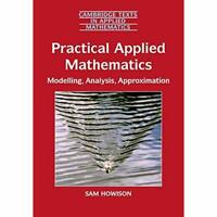 Practical Applied Mathematics Modelling Analysis Approximation Sa… 9780521603690