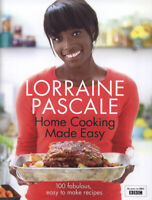 Home cooking made easy: 100 fabulous, easy to make recipes by Lorraine Pascale