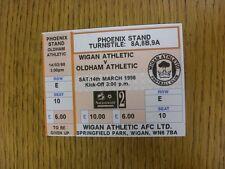 Billete De 14/03/1998: Wigan Athletic V Oldham Athletic (naranja). a menos que se indique anterior