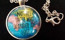 Silver Globe Map Necklace Not All Those Who Wander are Lost travelers gift