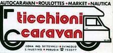 ADESIVO/STICKER * TICCHIONI CARAVAN - AUTOCARAVAN-ROULOTTES-MARKET-NAUTICA- PG *