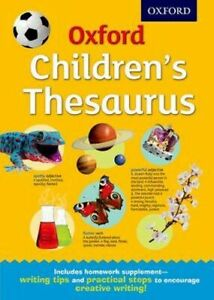 NEW Oxford Childrens Thesaurus By  Oxford Dictionaries Hardcover Free Shipping