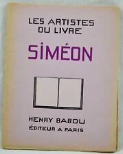 ARTISTES DU LIVRE SIMEON 1930 éd. HENRY BABOU complet des 15 planches