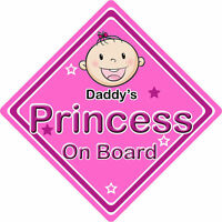 Non Personalised Child/Baby On Board Car Sign ~ Daddys Princess On Board ~ Pink