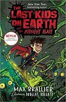 The Last Kids on Earth and the Midnight Blade by Max Brallier HARDCOVER 2019