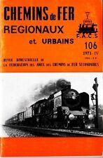 CHEMINS de FER RÉGIONAUX et URBAINS - N° 106 (1971 - 4) (Train)