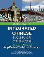 Integrated Chinese Level 1 Part 1 Character Workbook Simplified and Traditional