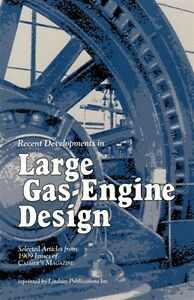 Large Gas Engine Design from Cassier's Magazine 1909 (Lindsay tech history book)
