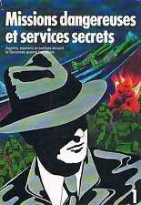 Mission Dangereuses Et Services Secret 1  Selection Du Readers Digest
