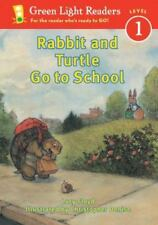 Green Light Readers Level 1: Rabbit and Turtle Go to School by Lucy Floyd...