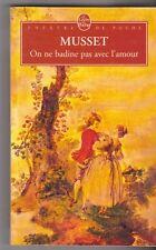 Musset - On ne badine pas avec l'amour - avec Dossier 50 pages . TB état. 12/01