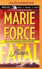 The Fatal: Fatal Flaw Bk. 4 by Marie Force (2015, MP3 CD, Unabridged)