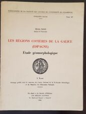 LES REGIONS COTIERES DE LA GALICE étude géomorphologique. Complet 1 tome. Bon et
