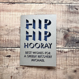 Personalised Hip Replacement Get Well Soon Card, Speedy Recovery, Post Op, Laser