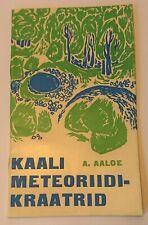 ESTONIAN METEORITE CRATER BOOK KAALI METEORIIDIKRAATRID 1968 FIRST EDITION