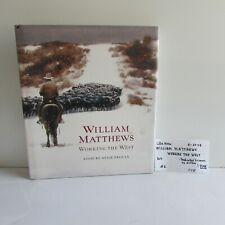 William Matthews/ Working the West/ hardcover/ 0920