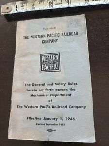 Form 809-N Western Pacific RR Co The General & Safety Rules - Mechanical 1946