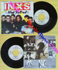 LP 45 7'' INXS What you need Kiss the dirt 1986 italy PROMO DEEJAY no cd mc*dvd