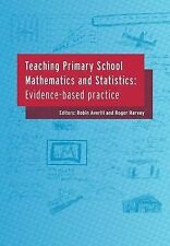 NEW Teaching Primary School Mathematics and Statistics: Evidence-Based Practice