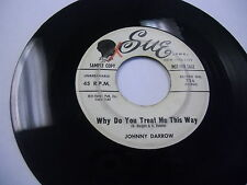 Johnny Darrow Why Do You Treat Me This Way/Hand In Hand 45 RPM Sue Records VG