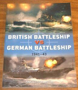OSPREY DUEL #107 British Battleship VS German 1941-43 *FINE/L-NEW* Angus Konstam
