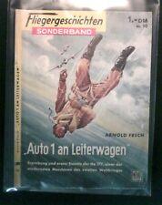 Fliegergeschichten Sonderband Nr.10  Auto 1 an Leiterwagen