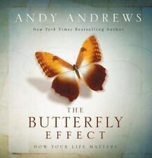 The Butterfly Effect : How Your Life Matters by Andy Andrews (Hardcover)   NEW!!