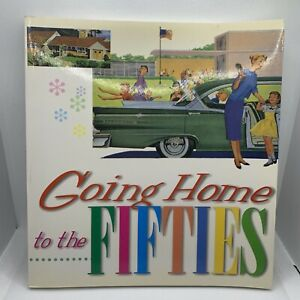 Going Home to the Fifties Paperback William Yenne. Free Shipping