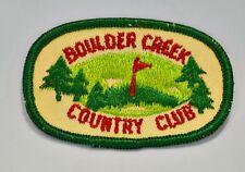 Boulder Creek Country Club Boulder Creek California  Embroidered Souvenir Patch