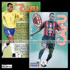 CAFU (MILAN AC) - Fiche Football SF / Calcio 2005